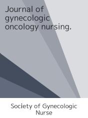 Journal of Gynecologic Oncology Nursing